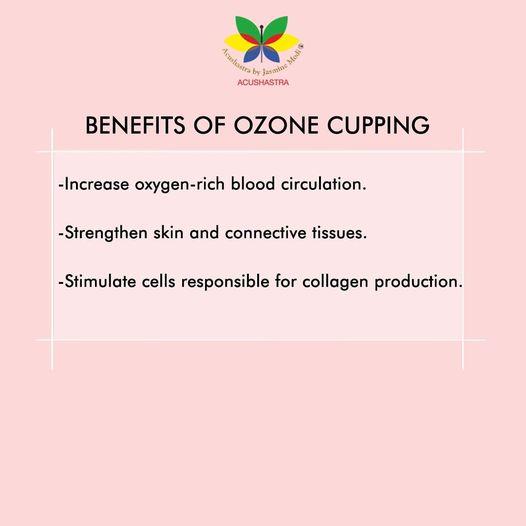 Benefit Of Ozone Cupping - Acushastra By Jasmine Modi